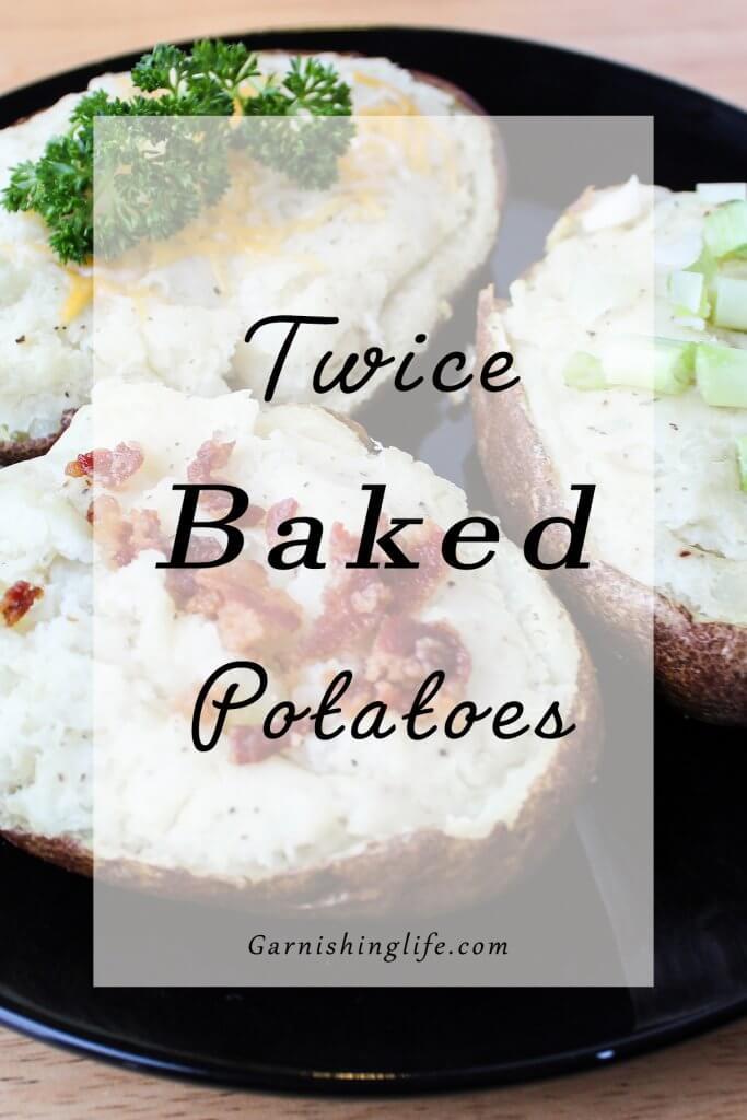 Twice Baked Potatoes Pinterest
